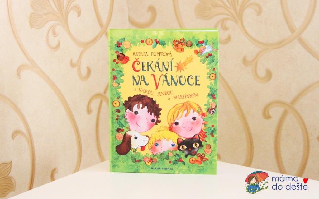 Recenze knihy Čekání na Vánoce s Luckou, Jendou a Martínkem (Andrea Popprová)