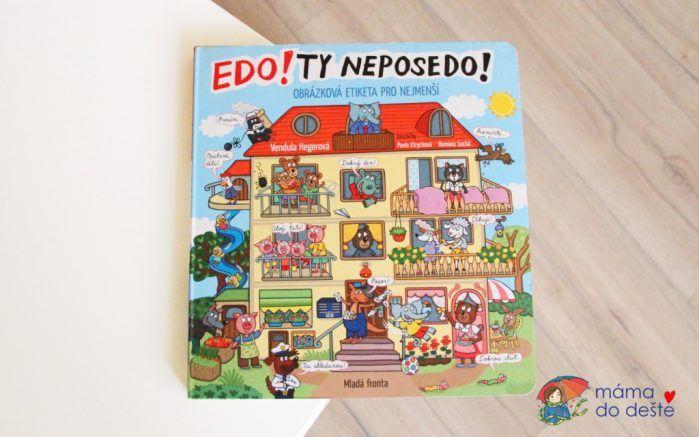Recenze knihy Edo, ty neposedo