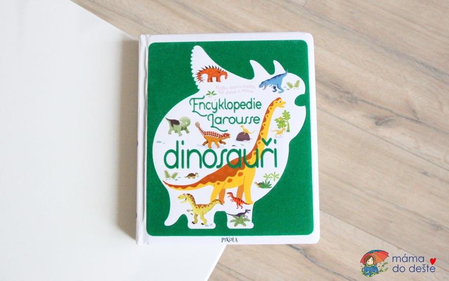 Recenze: Encyklopedie Larousse Dinosauři